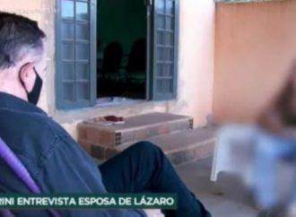 Caso Lázaro: Mulher do fugitivo diz que foi torturada por policiais que estão na busca do marido